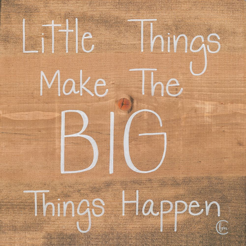 Big Things Make Little Things Happen Poster Print by Fearfully Made Creations Fearfully Made Creations - Item # VARPDXFMC100