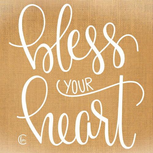 Bless Your Heart  Poster Print by Fearfully Made Creations Fearfully Made Creations - Item # VARPDXFMC117