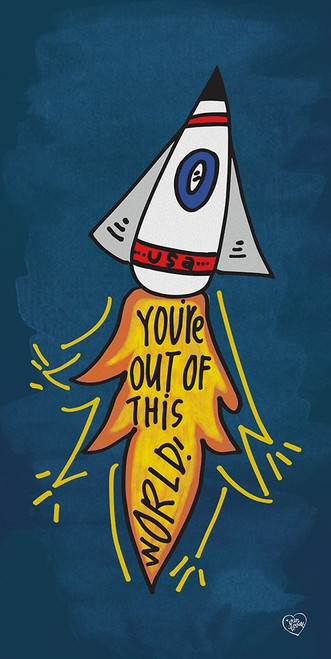 Youre Out of This World Poster Print by Erin Barrett - Item # VARPDXFTL136