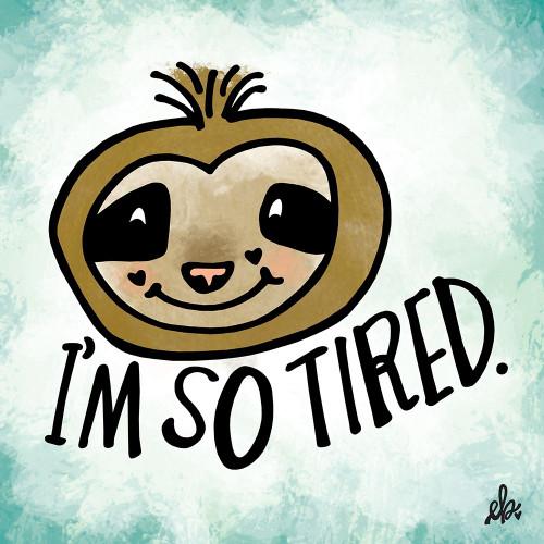 Im So Tired Poster Print by Erin Barrett - Item # VARPDXFTL146