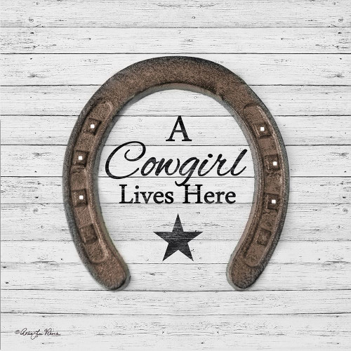 A Cowgirl Lives Here Poster Print by Robin-Lee Vieira - Item # VARPDXRLV678