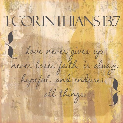 1 Corinthians 13-7 Poster Print by Taylor Greene - Item # VARPDXTGSQ387A