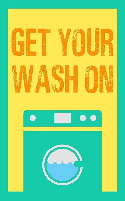 Get Your Wash On Poster Print by SD Graphics Studio SD Graphics Studio # 9851WH