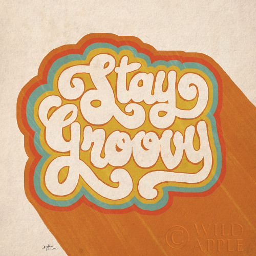 Stay Groovy I Poster Print by Janelle Penner # 65226