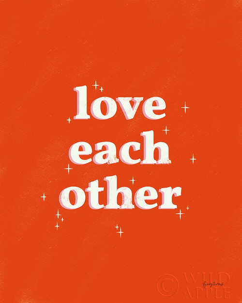 Love Each Other Poster Print by Becky Thorns # 64288