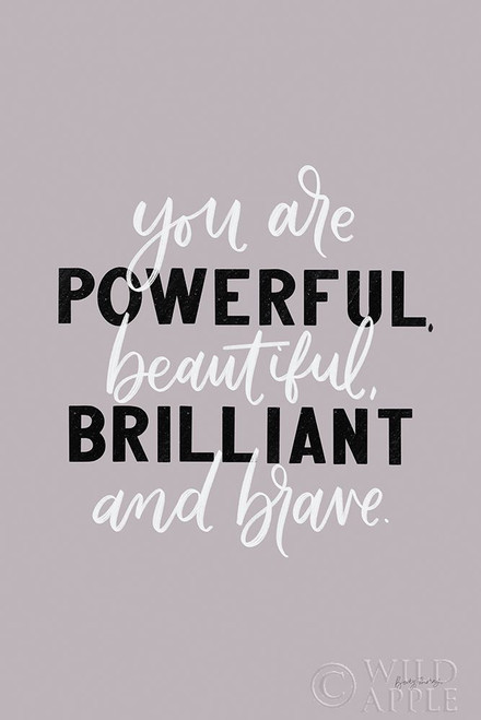 You Are Powerful Poster Print by Becky Thorns # 61715