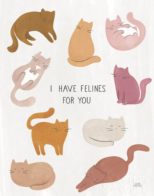 I Have Felines for You Poster Print by Laura Marshall # 61155