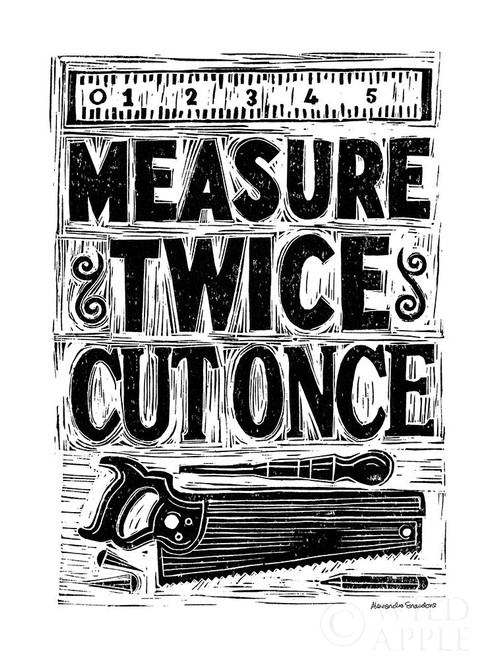 Measure Twice II Poster Print by Alexandra Snowdon # 60023