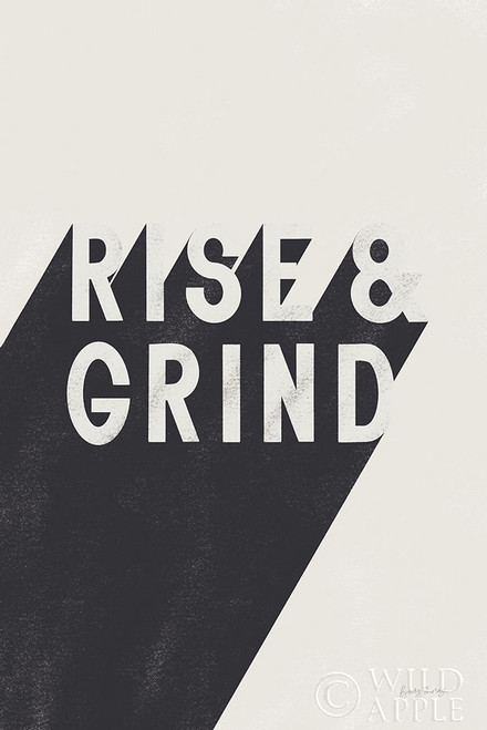 Rise and Grind BW Poster Print by Becky Thorns # 59633