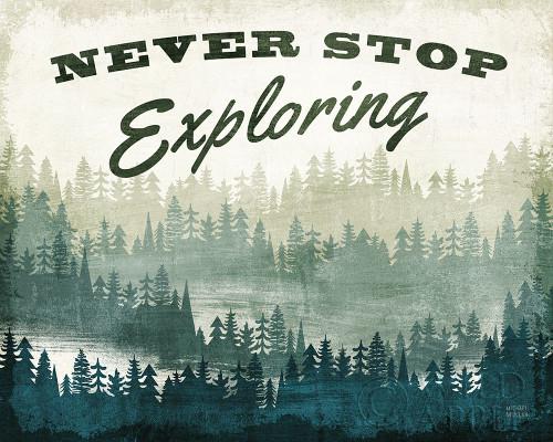 Never Stop Exploring Poster Print by Michael Mullan # 58316