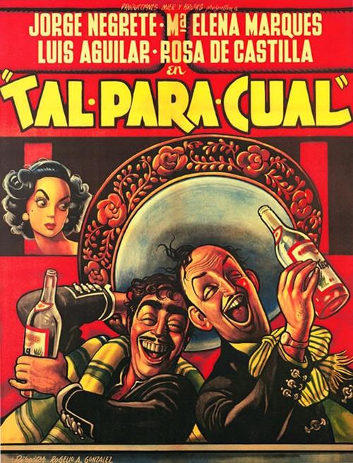 Mexican Movie Poster Tal para cual Poster Print by Ernesto Garcia Cabral # 56008