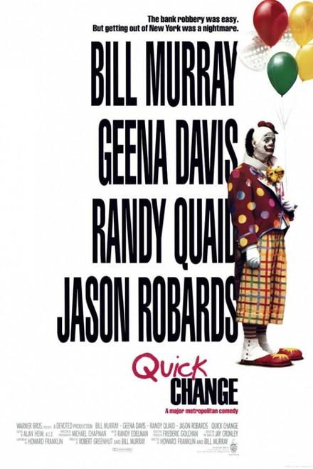 Quick Change Movie Poster Print (27 x 40) - Item # MOVCI9742