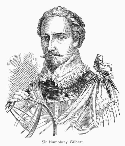Sir Humphrey Gilbert /N(C1539-1583). English Navigator And