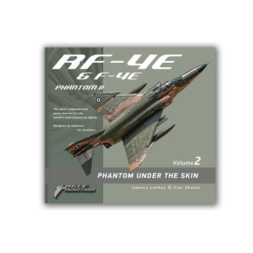 F-4 & RF-4 Phantom Under the skin Volume 2
