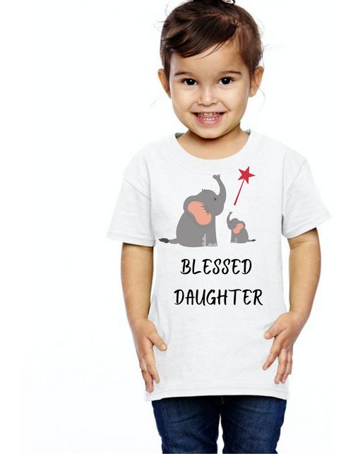 Blessed Kid daughter Tshirt  Toddler's T-Shirt Short Sleeve Summer kids Tshirts
