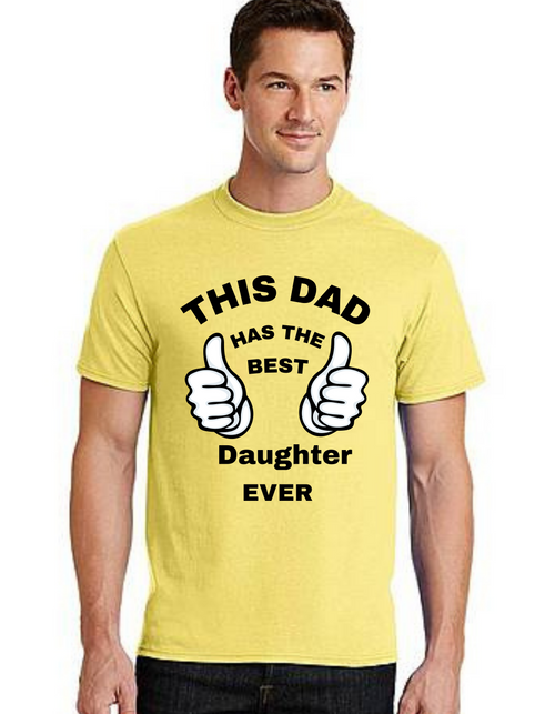 Roma This Dad Has The Best daughter Ever Fathers Day Gift Dad Life T-Shirt Short Sleeve Summer  Daddy tshirts