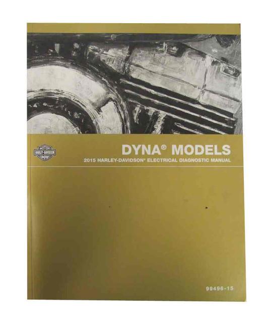 Harley-Davidson 2015 Dyna Models Electrical Diagnostic Manual 99496-15 - Wisconsin Harley-Davidson
