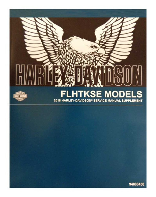 Harley-Davidson 2018 FLHTKSE Supplement Model Motorcycle Service Manual 94000456 - Wisconsin Harley-Davidson