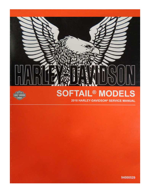 Harley-Davidson 2018 Softail Models Motorcycle Service Manual 94000469 - Wisconsin Harley-Davidson