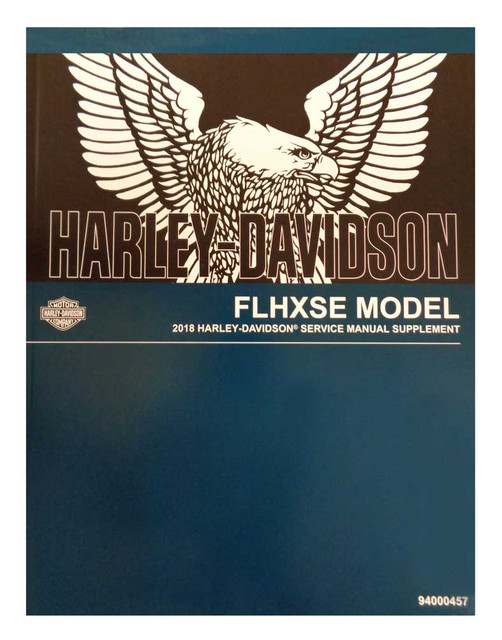 Harley-Davidson 2018 FLHXSE Supplement Models Motorcycle Service Manual 94000457 - Wisconsin Harley-Davidson