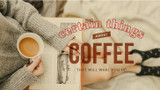 Certain Things About Coffee That Will Wake You Up