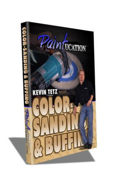 PAINTUCATION DVD COLOR SANDING BUFFING KEVIN TETZ NEW!
