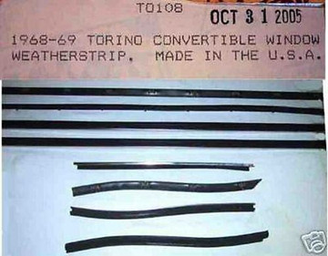 1968 -1969 FORD TORINO CONVERTIBLE WINDOW WEATHERSTRIP KIT, 8 PIECES