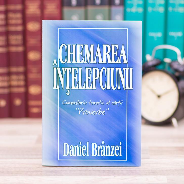 Chemarea intelepciunii - Daniel Branzei