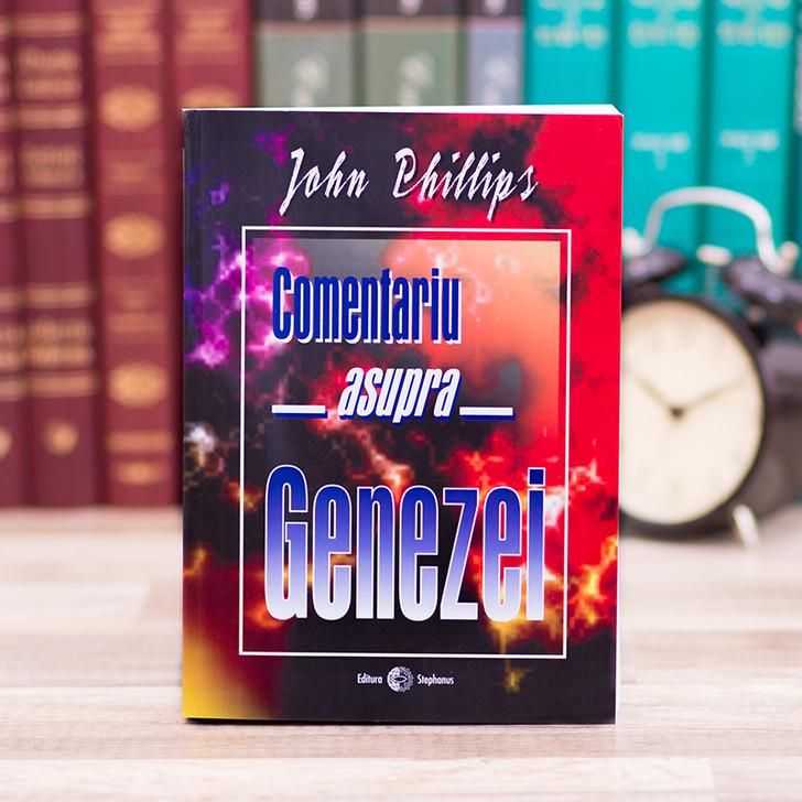Comentariu asupra Genezei - John Phillips