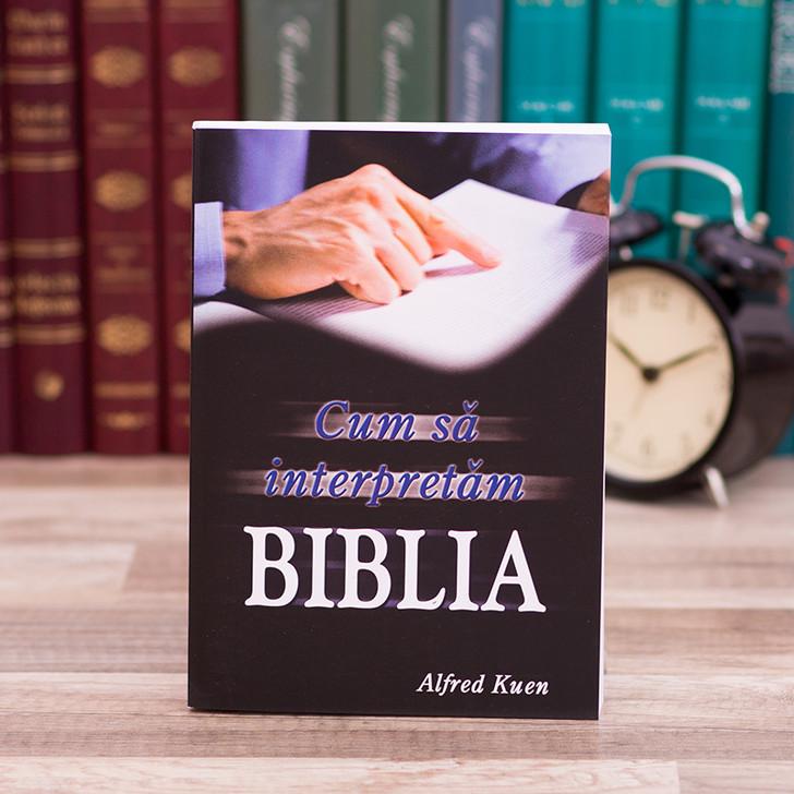 Cum sa interpretam BIBLIA - Alfred Kuen