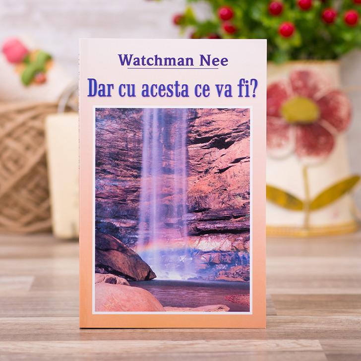 Dar cu acesta ce va fi?, watchman, nee