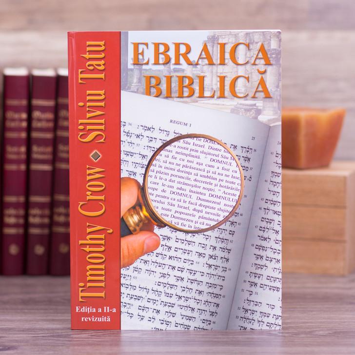 Ebraica biblica - Timothy Crow, Silviu Tatu