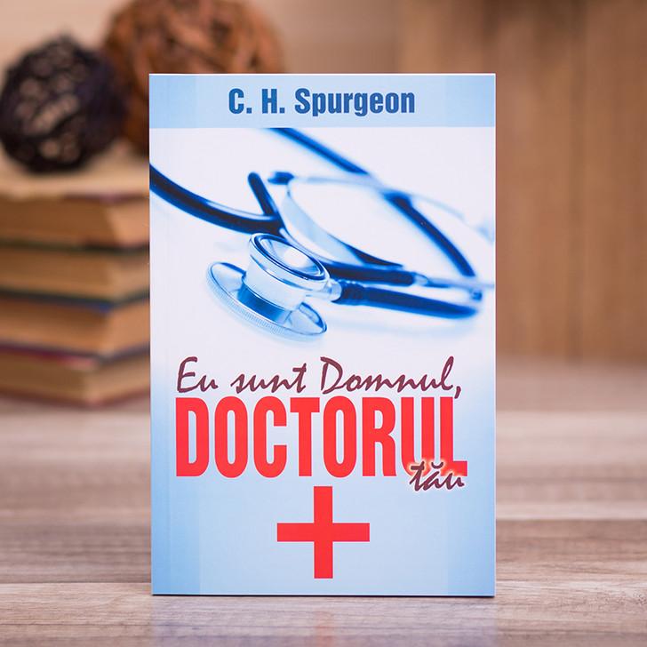Eu sunt Domnul, doctorul tau, C.H. Spurgeon,