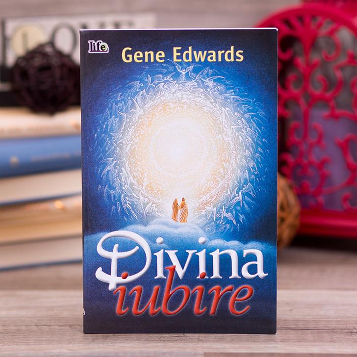 Divina iubire - Gene Edwards
