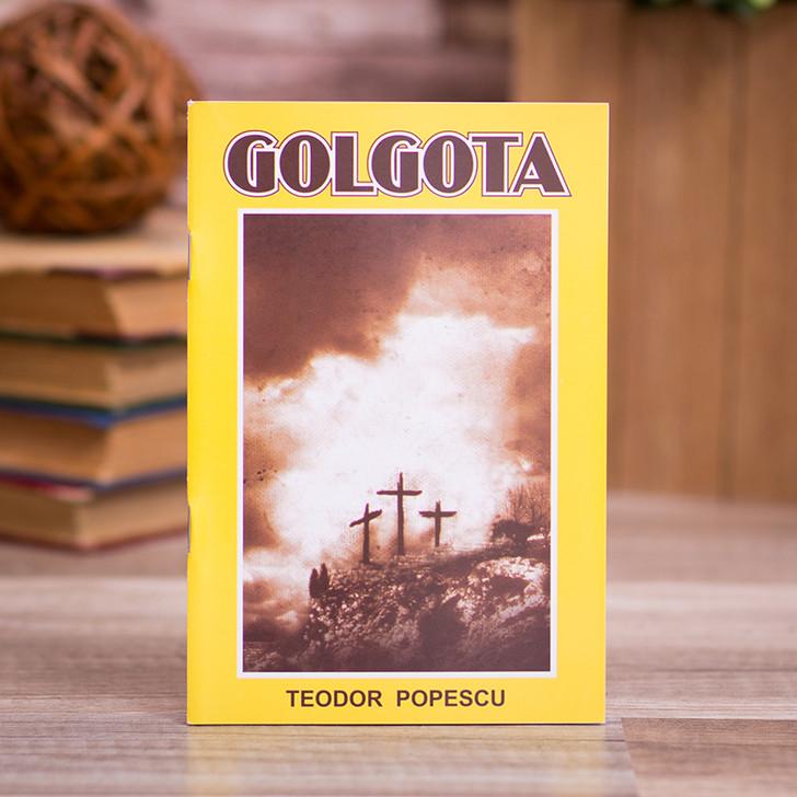 Golgota, Teodor Popescu
