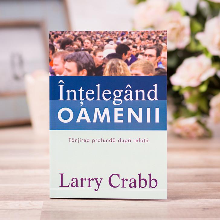 Intelegand oamenii, Larry Crabb