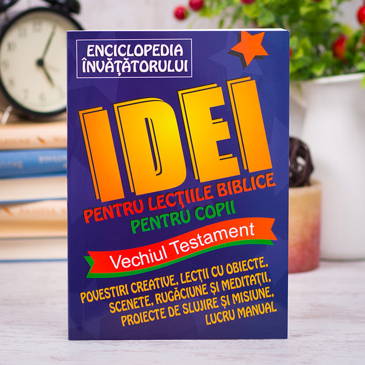 Enciclopedia invatatorului. Idei pentru lectii biblice pentru copii VT