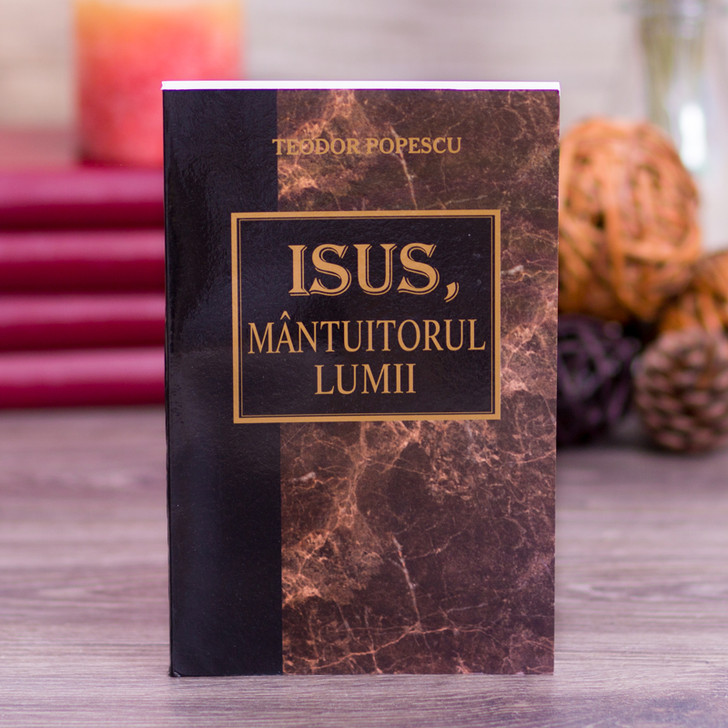 Isus, Mantuitorul lumii, teodor, popescu,
