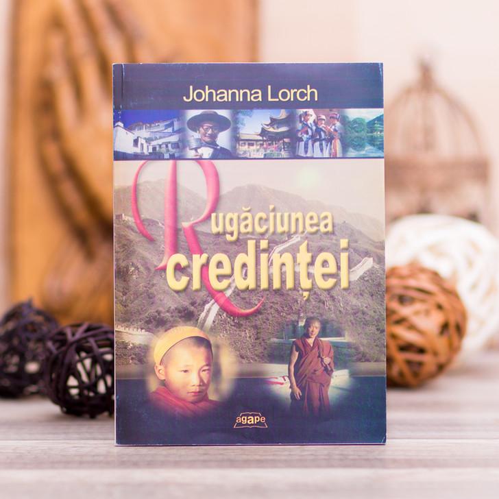Rugaciunea credintei, Johanna Lorch