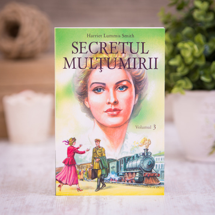Secretul multumirii vol. 3, harriet lummis smith