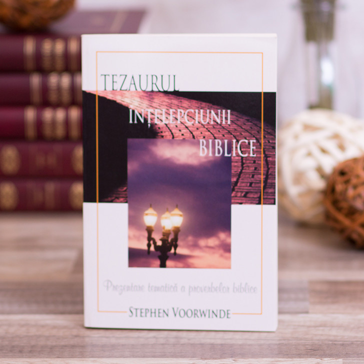 Tezaurul intelepciunii biblice - prezentare tematica proverbe, Voorwinde Stephen