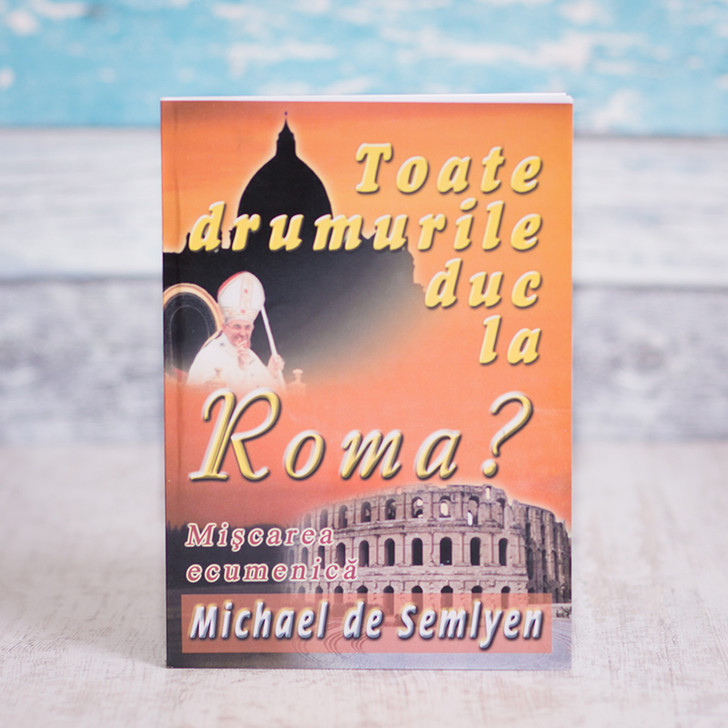 Toate drumurile duc la Roma - Michael de Semlyen
