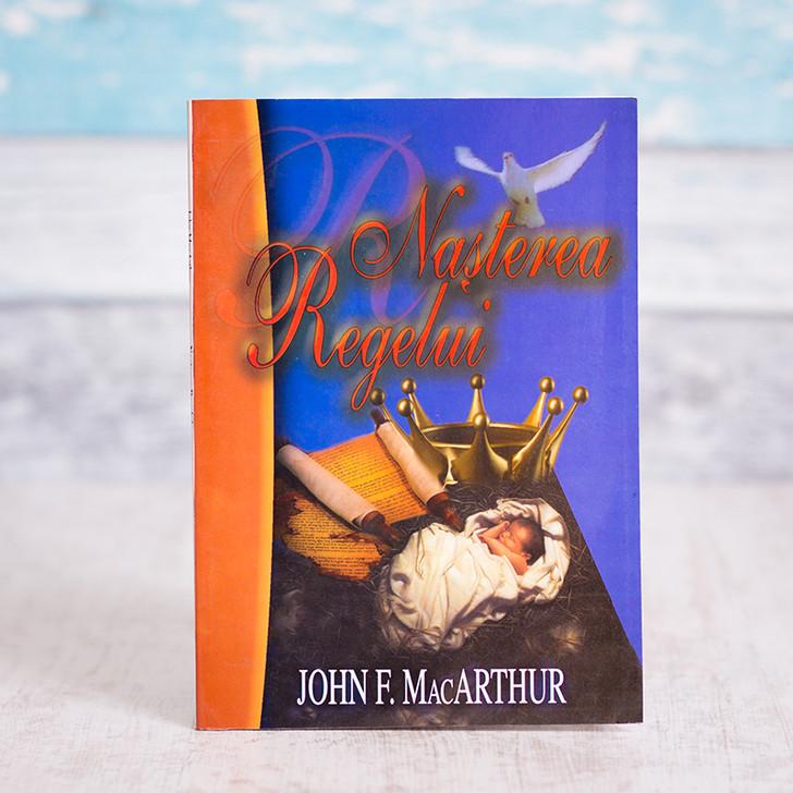Nasterea regelui, John MacArthur