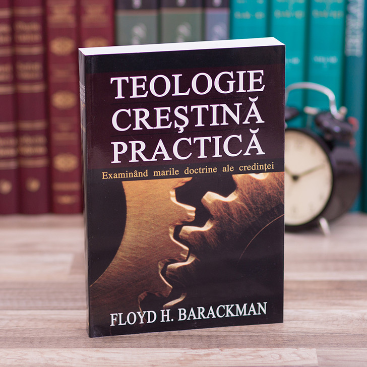 Teologie crestina practica,  floyd, barackman