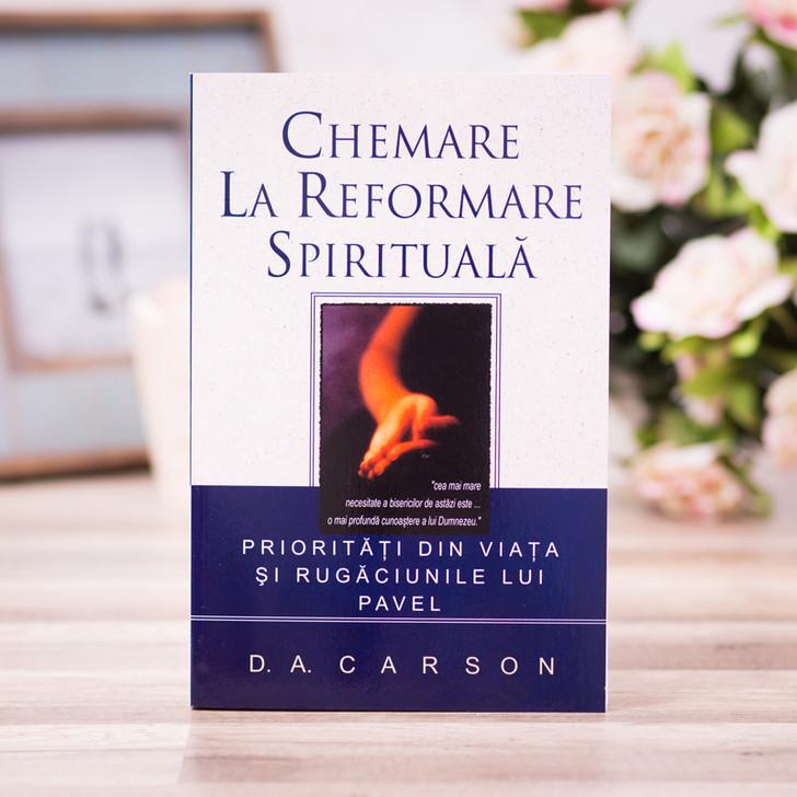 Chemare la reformare spirituala - Carson D. A.