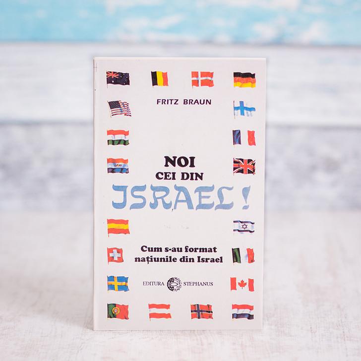 Noi cei din Israel - Fritz Braun