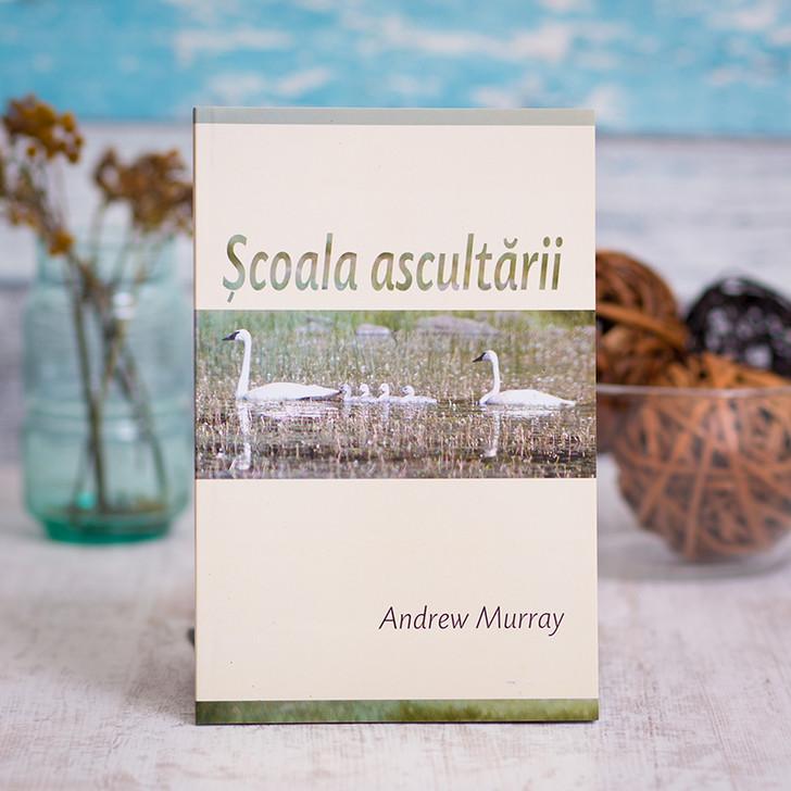 Scoala ascultarii - Andrew Murray