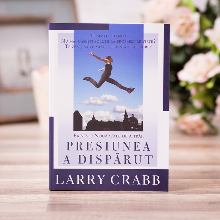 Presiunea a disparut - Larry Crabb