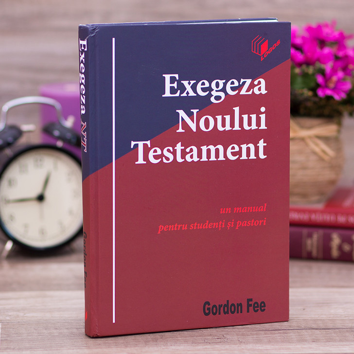 Exegeza Noului Testament - Gordon Fee