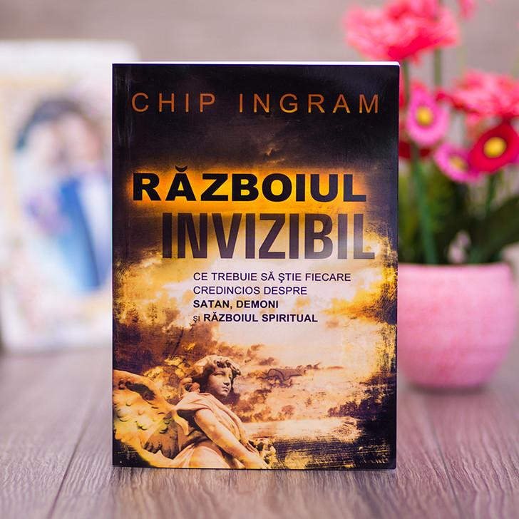Razboiul invizibil - Chip Ingram